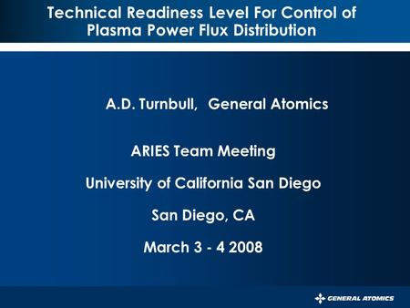 045-05/rs PERSISTENT SURVEILLANCE FOR PIPELINE PROTECTION AND THREAT INTERDICTION Technical Readiness Level For Control of Plasma Power Flux Distribution.