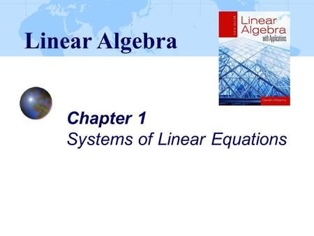 Chapter 1 Systems of Linear Equations Linear Algebra.