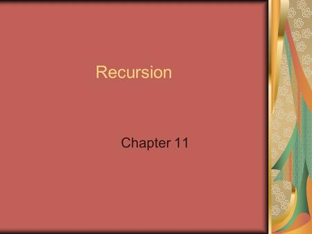 "Recursion Chapter 11. How it works ""A recursive computation solves a problem by using the solution of the same problem with simpler inputs"" Big Java,"