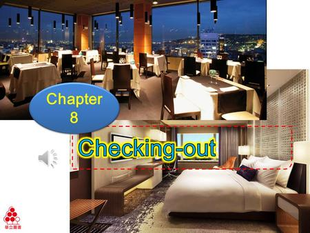 Chapter 8 Ch8 Checking-out Learning Objectives Explain charges to your customer Learn to read an itemized bill 1 1 2 2.