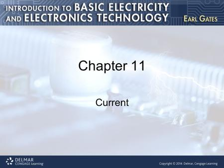 Chapter 11 Current. Introduction This chapter covers the following topics: Electrical charge Current Flow Scientific notation.
