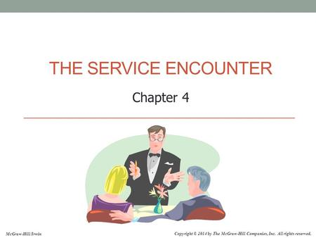 The Service encounter Chapter 4.