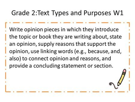 Grade 2:Text Types and Purposes W1