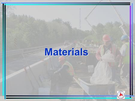 Materials. New for 2014  MITSCAN for concrete pavement thickness acceptance  QMP Density for Base  Lean Government Timeline  WDMP HTCP Training 