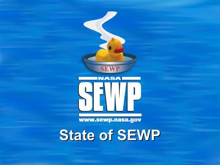 State of SEWP. 2 Highlights  Staffing  FY09  Other updates.