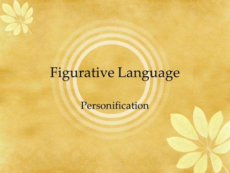 Figurative Language Personification.