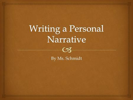 By Ms. Schmidt.   Fiction  Non-fiction  Biography  Autobiography Narration is writing that tells a story.