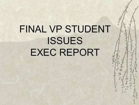 FINAL VP STUDENT ISSUES EXEC REPORT. 2 First Initiatives prior to September: Mason Jars in Cafeteria, New Accessibility Button, Community Garden.
