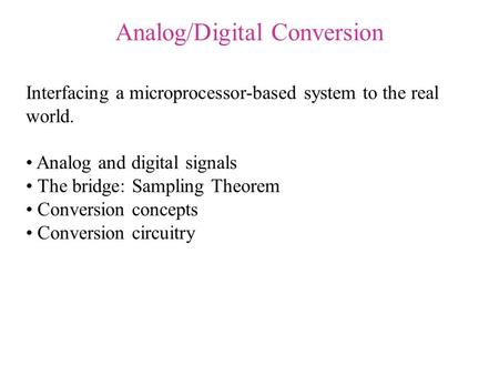 Analog/Digital Conversion