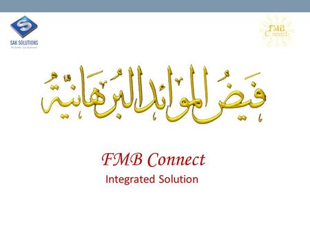 FMB Connect Integrated Solution. FMB Connect Integrated Solution.