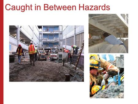 Caught in Between Hazards. Trench & Excavation Soil Mechanics What does soil weigh? Soil weighs about 120 lb/cu.ft. or 2,800 lb./cu.yd. Each foot of.