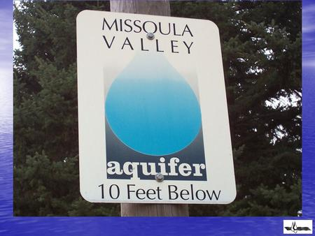1993 - Missoula County Commissioners and City Council formed the Missoula Valley Water Quality District (MVWQD). 1993 - Missoula County Commissioners.