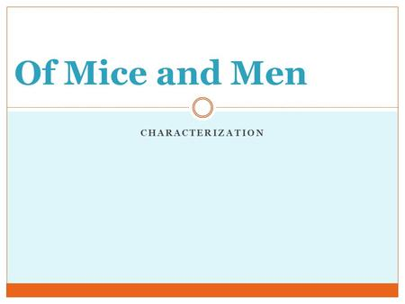 Of Mice and Men Characterization.
