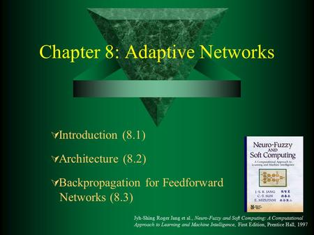 Chapter 8: Adaptive Networks