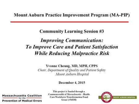 Mount Auburn Practice Improvement Program (MA-PIP)