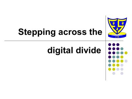 Stepping across the digital divide. 21 st Century Learner Creative thinkers Independent enquirers Reflective learners Effective participators Self-managers.