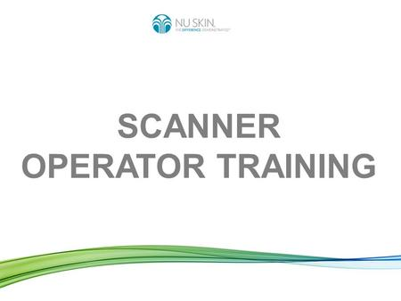SCANNER OPERATOR TRAINING. ✓ Pharmanex is the exclusive owner of the BioPhotonic Scanner device by having a patent on it. The Scanner can only be leased.
