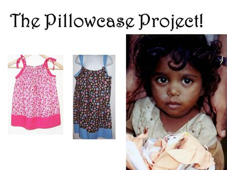 The Pillowcase Project!