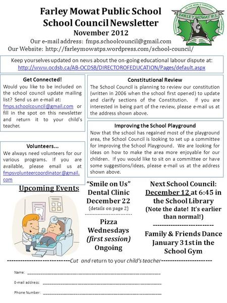 Farley Mowat Public School School Council Newsletter November 2012 Our  address: Our Website: