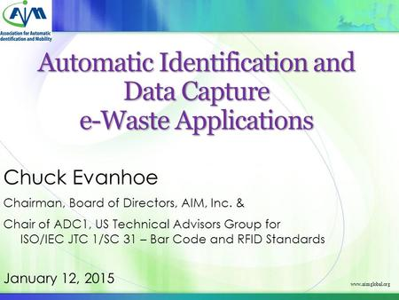 Automatic Identification and Data Capture e-Waste Applications