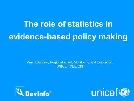 The role of statistics in evidence-based policy making