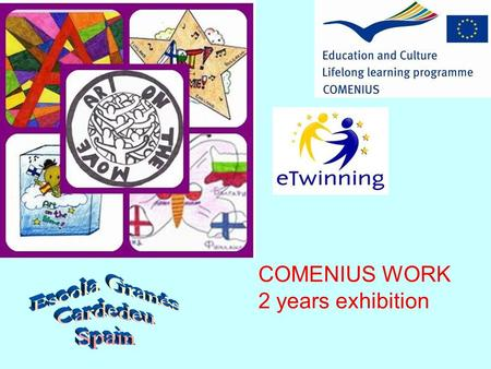 COMENIUS WORK 2 years exhibition. Come in and visit our exhibition!!! Hope you like it!