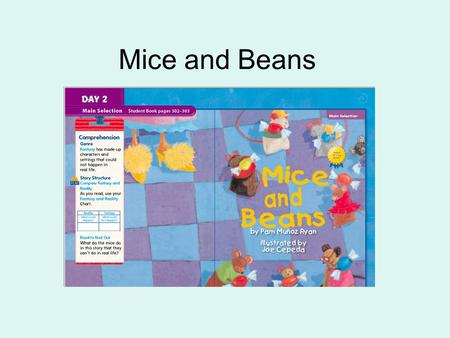 Mice and Beans. menu When you plan a menu, you write a list of what foods will be served at a meal. Dad is planning the menu for my birthday dinner. Describe.