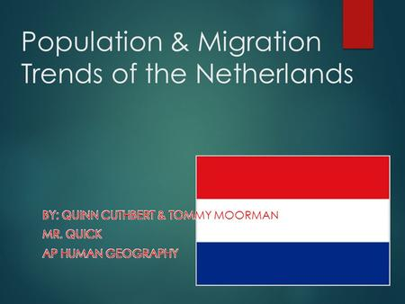 Population & Migration Trends of the Netherlands.