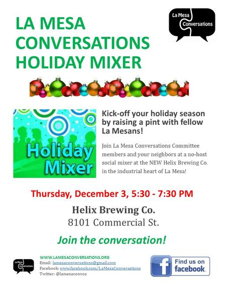 LA MESA CONVERSATIONS HOLIDAY MIXER Kick-off your holiday season by raising a pint with fellow La Mesans! Join La Mesa Conversations Committee members.
