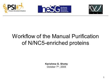 Workflow of the Manual Purification of N/NC5-enriched proteins