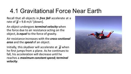 4.1 Gravitational Force Near Earth