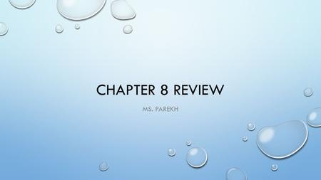 CHAPTER 8 REVIEW MS. PAREKH. WHAT IS A REFERENCE POINT? IT IS THE STARTING POINT USED TO LOCATE ANOTHER PLACE OR THING.