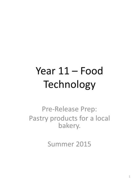 Pre-Release Prep: Pastry products for a local bakery. Summer 2015