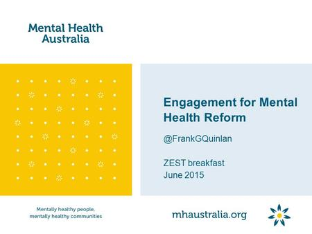 Engagement for Mental Health ZEST breakfast June 2015.