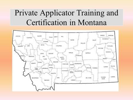 Private Applicator Training and Certification in Montana.