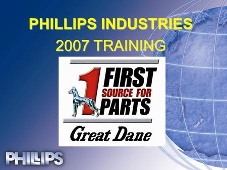 "PHILLIPS INDUSTRIES 2007 TRAINING. Phillips Product on Great Dane Trailers 28 Pin Socket Breaker 28 Pin Socket Breaker Harnesses On All except "" Long."