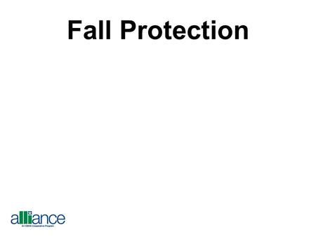 Fall Protection.