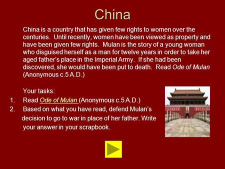 China China is a country that has given few rights to women over the centuries. Until recently, women have been viewed as property and have been given.