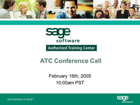 ATC Conference Call February 16th, 2005 10:00am PST.