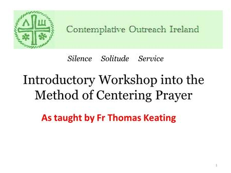 Introductory Workshop into the Method of Centering Prayer