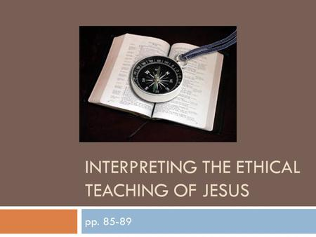 jesus ethical teachings Title: the ethical teaching of jesus created date: 20160810052931z.