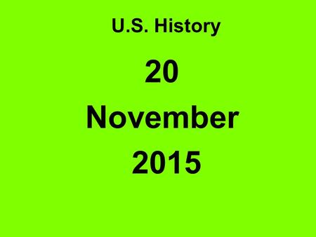 U.S. History 20 November 2015 Warm-up Boulder Dam Federal Home Loan Bank Act Reconstruction Finance Corporation Bonus Army.