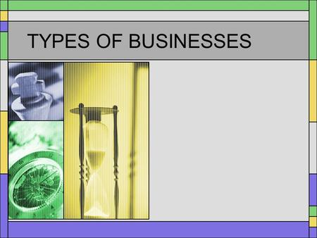 TYPES OF BUSINESSES Liability of Business Owners Unlimited liability means that a business owner can be legally forced to use personal money and possessions.