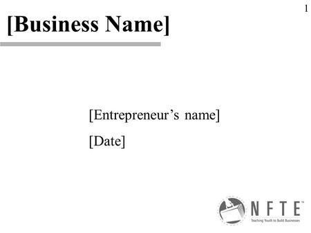 [Entrepreneur's name] [Date] [Business Name] 1. [Explain your business idea and why you selected your business] chapter 1 Explain your type of business: