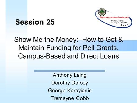 Session #5 Loan and Grant Funding and Cash Management ...
