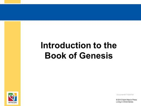 Introduction to the Book of Genesis Document #: TX004704.