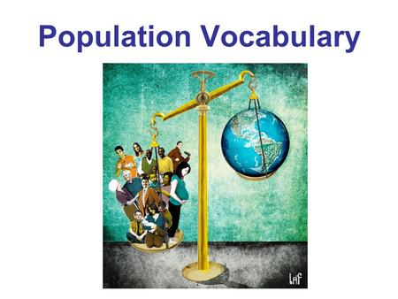 Population Vocabulary. population density The average number of people living in a square mile or square kilometer.