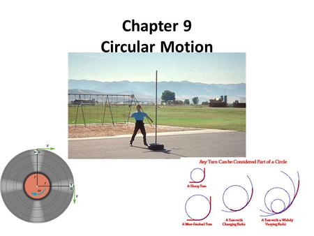 Chapter 9 Circular Motion. Axis: The straight line about which rotation takes place Rotation: Spin, when an object turns about an internal axis Revolution: