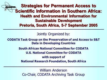 Strategies for Permanent Access to Scientific Information in Southern Africa: Health and Environmental Information for Sustainable Development Pretoria,