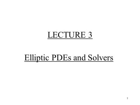 Elliptic PDEs and Solvers